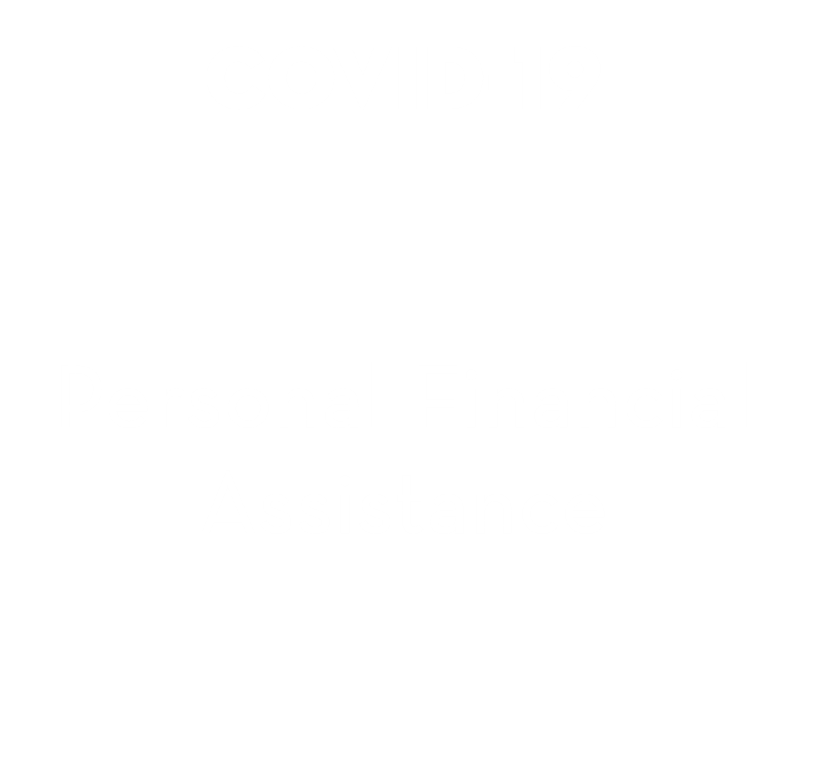 COVID-19 - Personal Financial Assistance