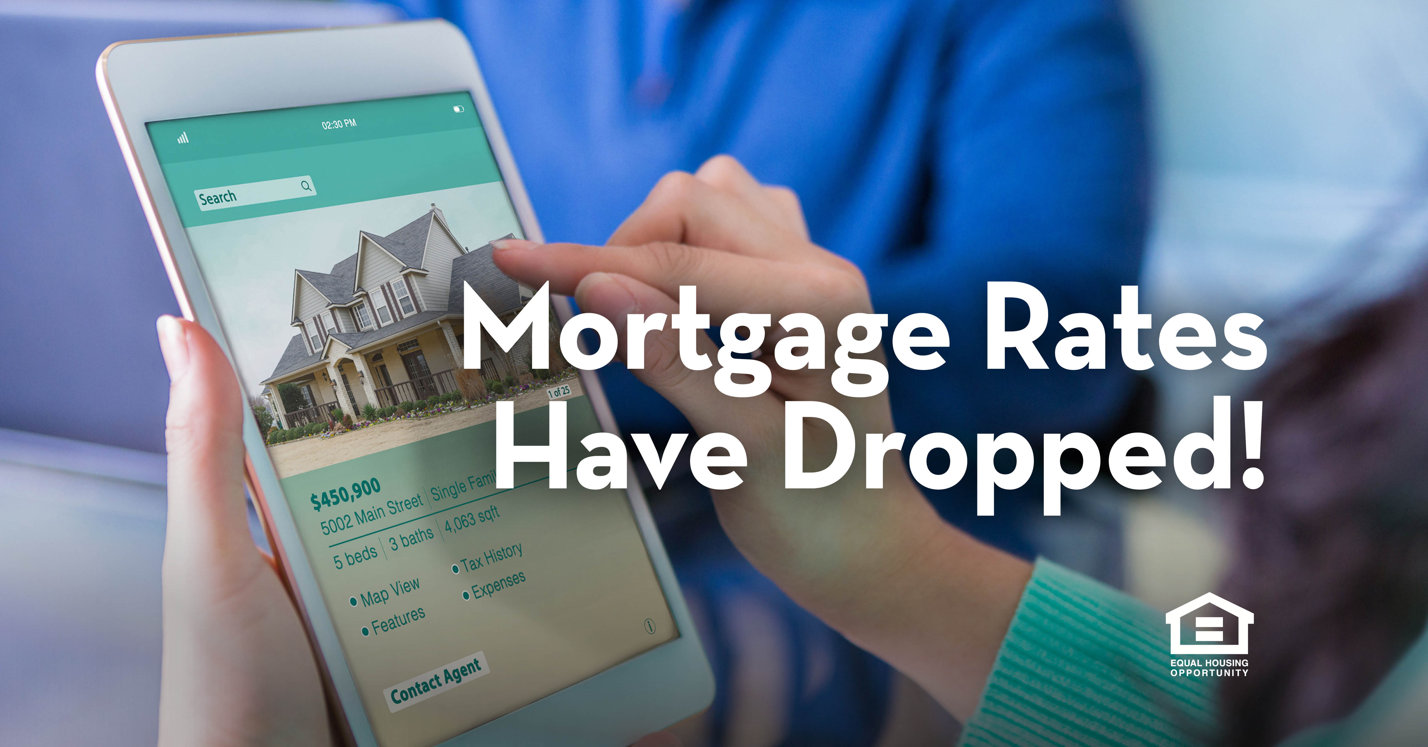 Mortgage Rates Have Dropped!